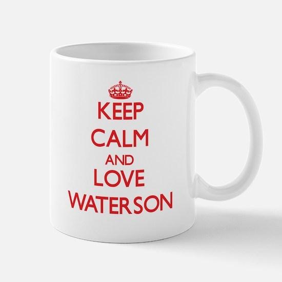 Keep calm and love Waterson Mugs