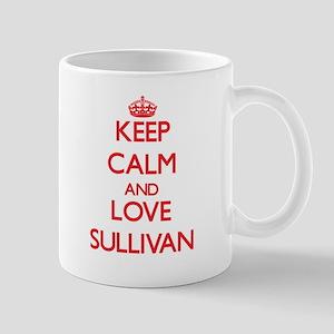 Keep calm and love Sullivan Mugs