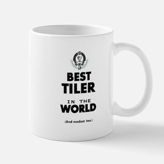 The Best in the World Tiler Mugs