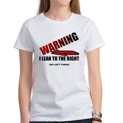 Warning I'm Conservative Women's T-Shirt