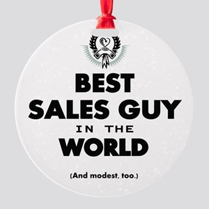 The Best in the World Sales Guy Ornament