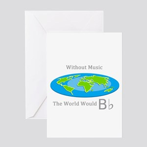 B flat greeting cards cafepress without music the world would b flat greeting card m4hsunfo