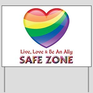 Safe Zone - Ally Yard Sign