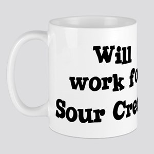 Will work for Sour Cream Mug