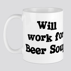 Will work for Beer Soup Mug
