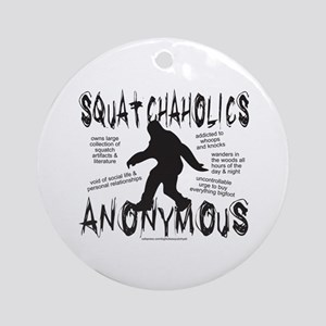 SQUATCHAHOLICS ANONYMOUS Ornament (Round)