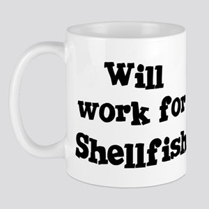 Will work for Shellfish Mug