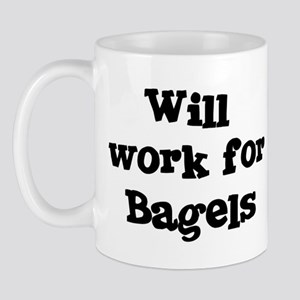 Will work for Bagels Mug