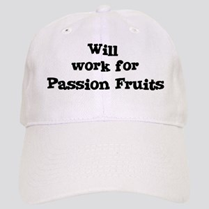 Will work for Passion Fruits Cap