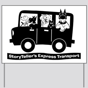 StoryTellers Express Transport Yard Sign