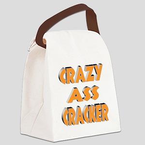 CRAZY ASS CRACKER Canvas Lunch Bag