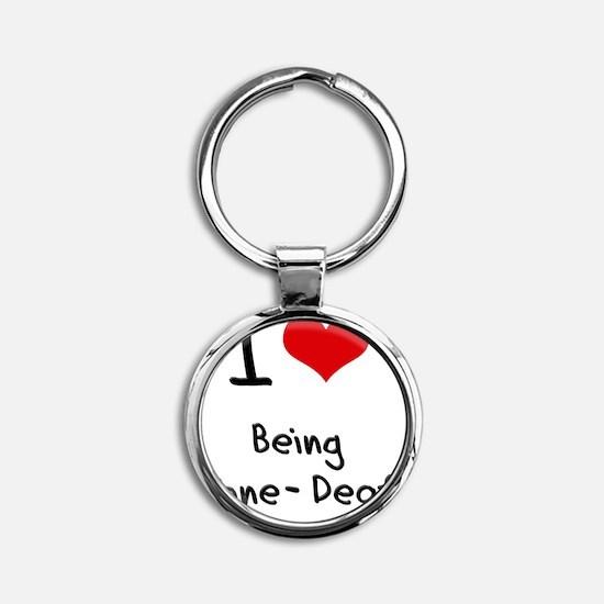 I love Being Tone-Deaf Round Keychain