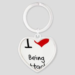 I love Being Unattached Heart Keychain