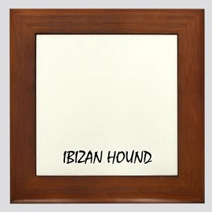 Mess with me you mess with my Ibizan H Framed Tile