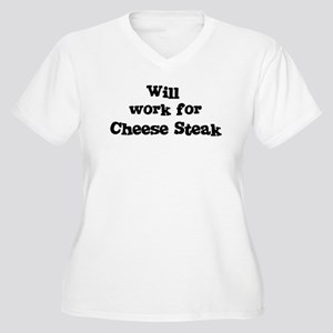 Will work for Cheese Steak Women's Plus Size V-Nec