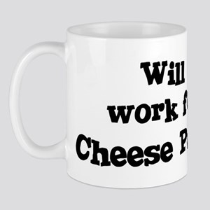 Will work for Cheese Puffs Mug