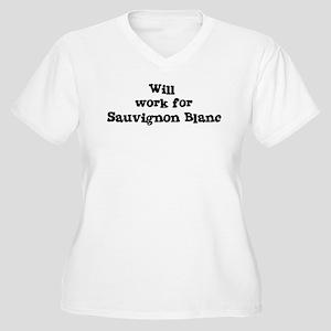 Will work for Sauvignon Blanc Women's Plus Size V-