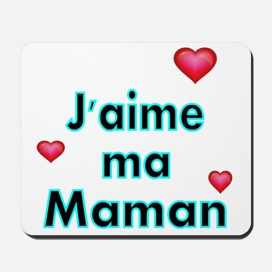 Jaime ma Maman 2 Mousepad