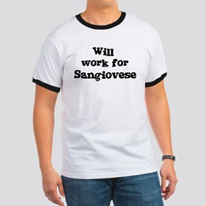 Will work for Sangiovese Ringer T