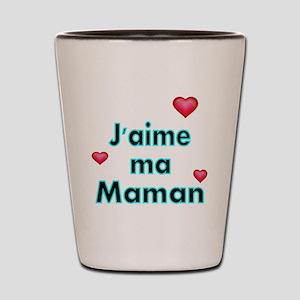 Jaime ma Maman 2 Shot Glass