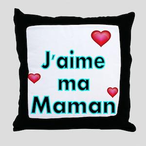 Jaime ma Maman 2 Throw Pillow