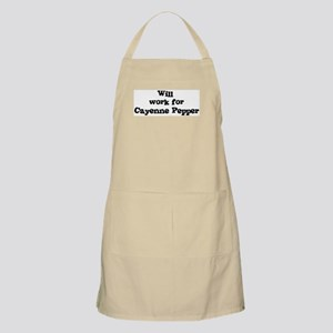Will work for Cayenne Pepper BBQ Apron
