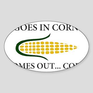 Goes in corn Sticker (Oval)