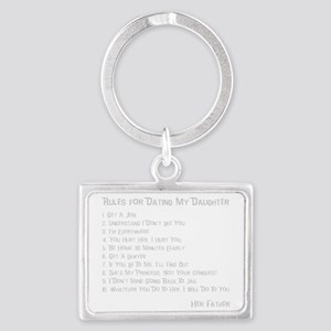 Rules for Dating My Daughter Landscape Keychain