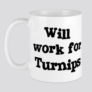 Will work for Turnips Mug