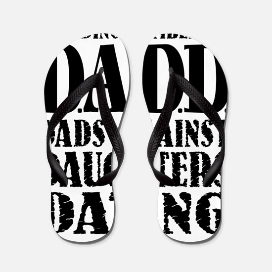 DADD Dads Against Daughters Dating (Blk Flip Flops