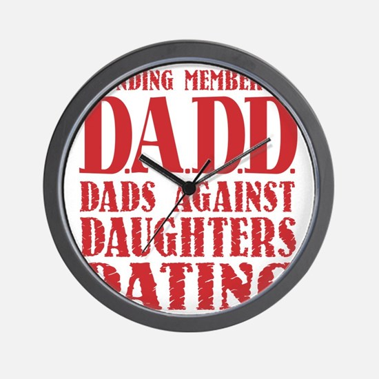 DADD Dads Against Daughters Dating (Red Wall Clock