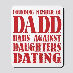 DADD Dads Against Daughters Dating (Red) Mousepad
