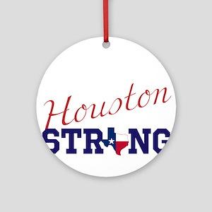 HOUSTON, TEXAS STRONG Round Ornament