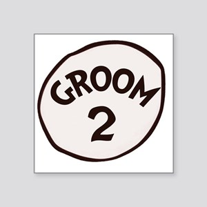 "Groom 2 Square Sticker 3"" x 3"""