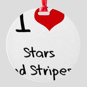 I love Stars And Stripes Round Ornament