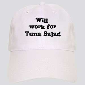 Will work for Tuna Salad Cap