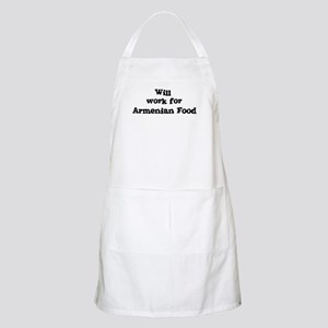 Will work for Armenian Food BBQ Apron