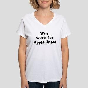 Will work for Apple Juice Women's V-Neck T-Shirt
