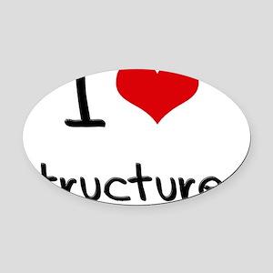 I love Structures Oval Car Magnet