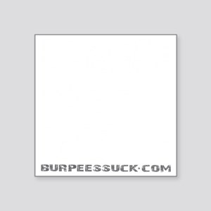 "EARNED NOT GIVEN - BLACK Square Sticker 3"" x 3"""