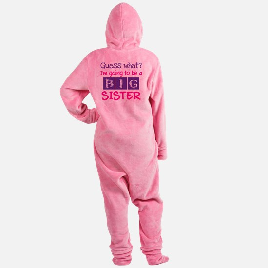 Guess what im a big sister pink Footed Pajamas