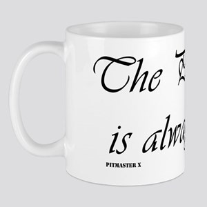The Pitmaster is always right Mug