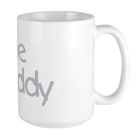 i love my daddy Large Mug