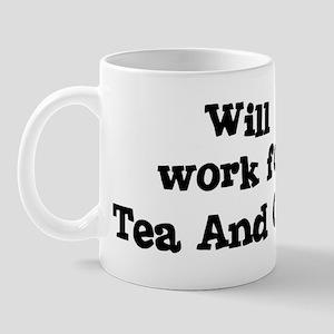Will work for Tea And Cake Mug