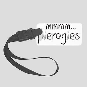 mmm pierogies Small Luggage Tag