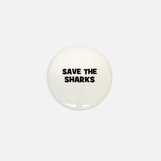save the sharks Mini Button