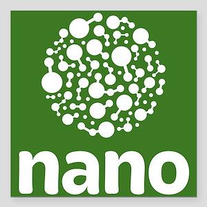 """nano- white on green, st Square Car Magnet 3"""" x 3"""""""