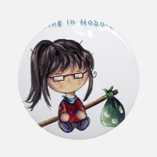 Majored in Hobo-Ology Round Ornament