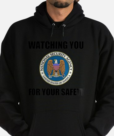 Watching You For Your Safety Hoodie (dark)