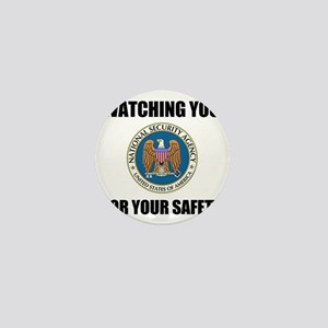 Watching You For Your Safety Mini Button